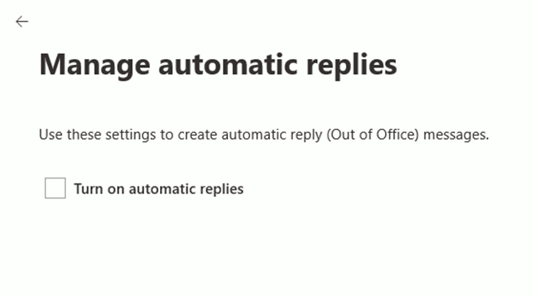 Manage automatic replies